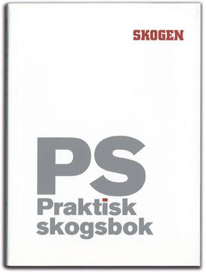 PS Praktisk skogsbok