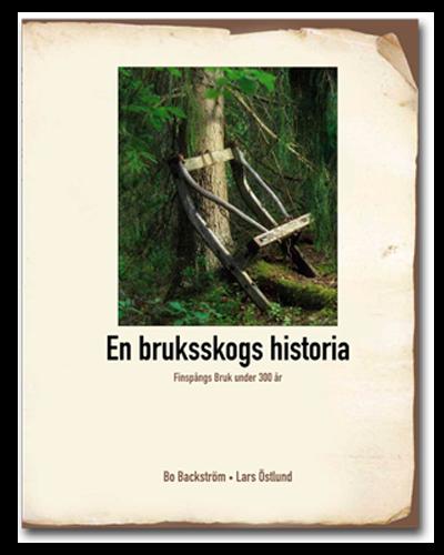 En brukskogs historia